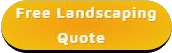 Free Landscaping Quote